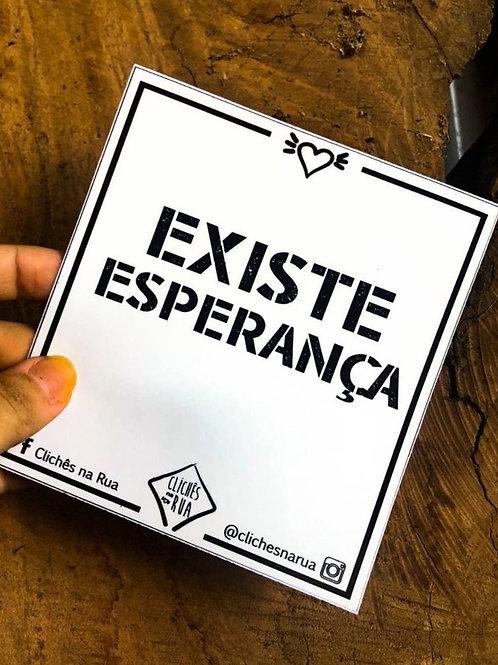 EXISTE ESPERANÇA - ADESIVO P