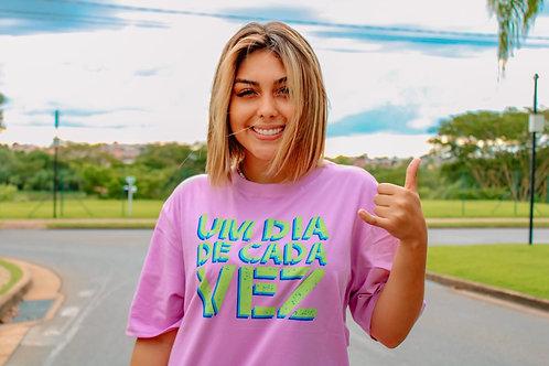 """Camiseta """"UM DIA DE CADA VEZ"""""""