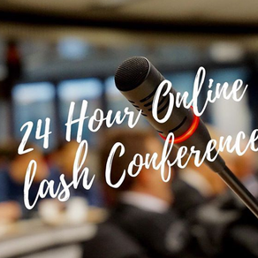 The Worlds First 24 Hour (Online) Lash Conference