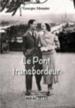 Pont transbordeur Rouen détruit le 8 juin 1940 par les artificiers français pour retarder l'avancée allemande
