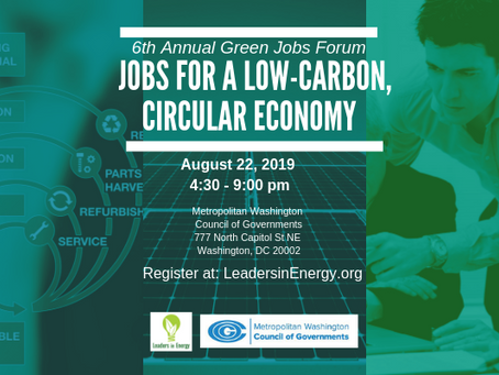 6th Annual Leaders in Energy Green Jobs Forum – Jobs for a Low-Carbon, Circular Economy