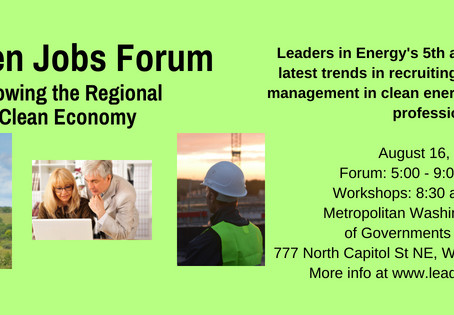 Green Career Workshops and More -- Thurs Aug 16th at Leaders in Energy's 5th Annual Green Jobs F