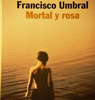 Francisco Umbral, el frío de una vida (y 3)