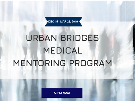 APPLY NOW: Urban Bridges Medical Mentoring Physician Pipeline Program