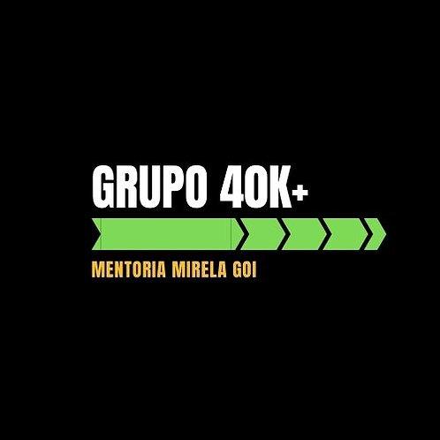 Mentoria Grupo 40K+