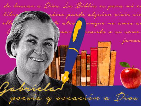 Gabriela: poesía y vocación a Dios