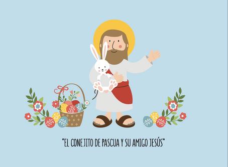 """Cuento: """"El conejito de pascua y su amigo Jesús"""""""
