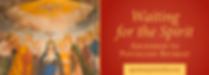 Ascension_Pentecost_Retreat_5436_560x200