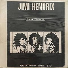 jimi hendrix vinyls bootlegs 1970 / spicy essence / apartment jam. 1970 / accetate
