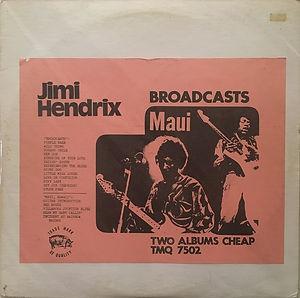 jimi hendrix bootlegs vinyls 1970 /   broadcast / maui hawii