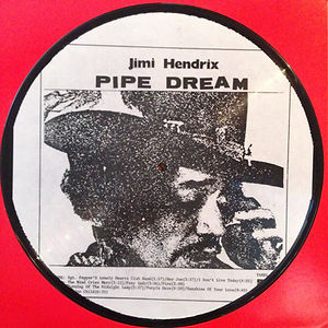 jimi hendrix collector rotily picture disc bootlegs/pipe dream