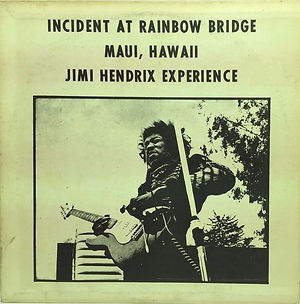jimi hendrix bootlegs vinyls 1970 / incident at rainbow bridge maui, hawaii  jimi hendrix experience  1972