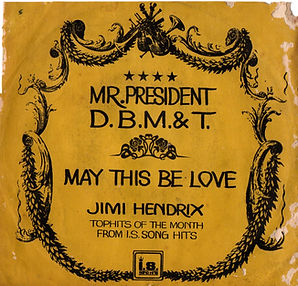 jimi hendrix collector singles vinyls/may this be love/mr president thailand i.s records/song hit 1971
