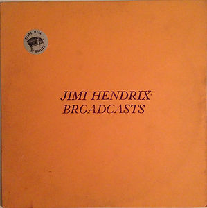broadcasts TMOQ  vinyls color/jimi hendrix collector