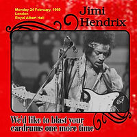 jimi hendrix collector / we'd like to blast your cardrums one more time