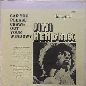 jimi hendrix bootlegs vinyls 1970 /  can you please crawl out the window ?