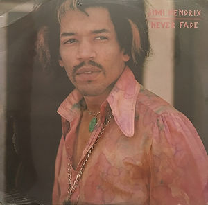 jimi hendrix collector vinyls bootlegs lp/ never fade