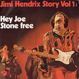 jimi hendrix collector singles vinyls/jimi hendrix story vol1 hey joe/stone free 1973 france