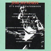 jimi hendrix cd bootlegs/it's only a paper moon