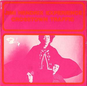 jimi hendrix collector singles vinyls 45t/crosstown traffic/ gypsy eyes barclay france 1968
