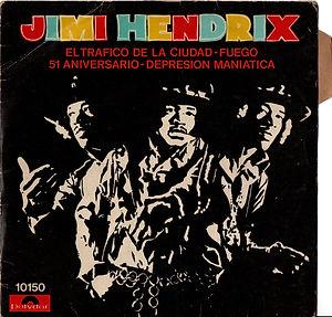 jimi hendrix collector EP vinyls 45r/crosstown traffic/trafico en la giudad/51th anniversary/51aniversario/
