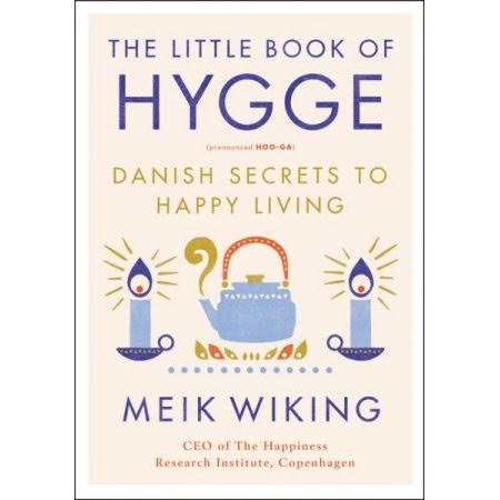 Hygge. The little book by Meik Wiking