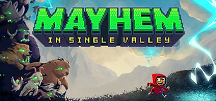 Mayhem in Single Valley