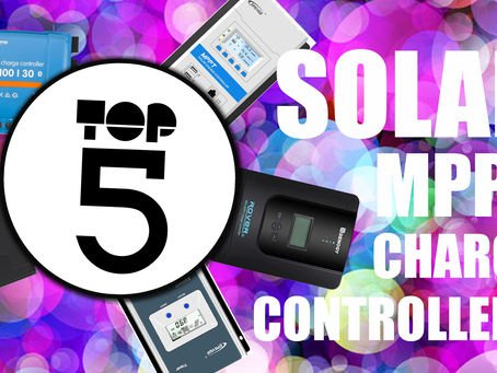 TOP 5 - MPPT Solar Charge Controllers