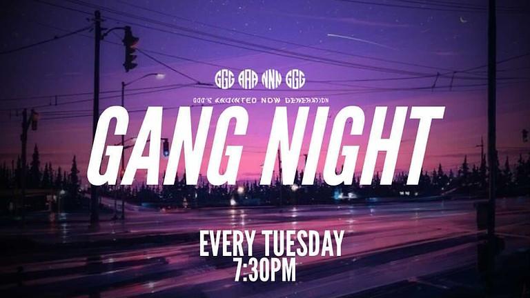 G.A.N.G. NIGHT