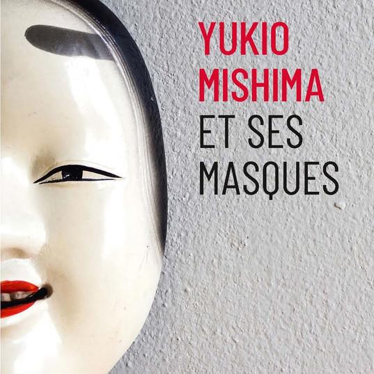 Yukio Mishima et ses masques (Couverture)