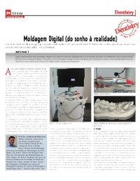 Artigo na Revista Dentistry - Moldagem Digital (do sonho à realidade)