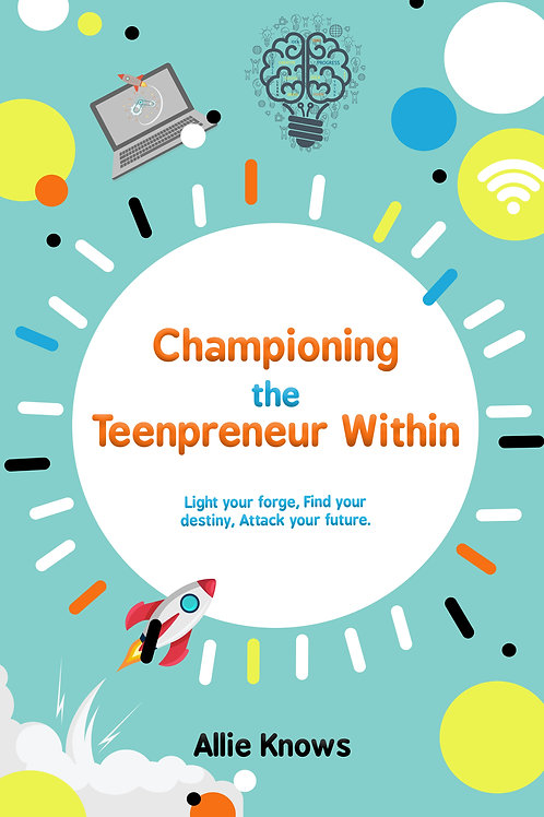 Championing the Teenprenuer Within