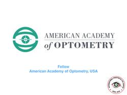 Fellow of American  Academy of optom