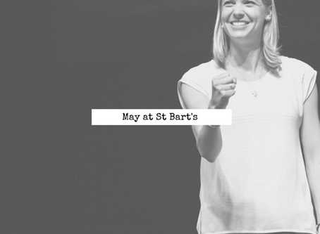 May at St Bart's