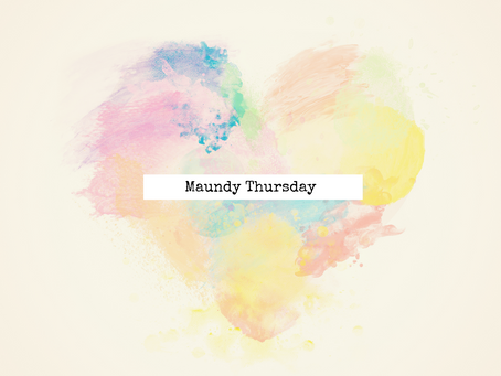Maundy Thursday