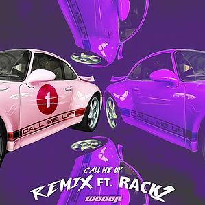WONDR Call Me Up (feat. RACK1) - Remix.j