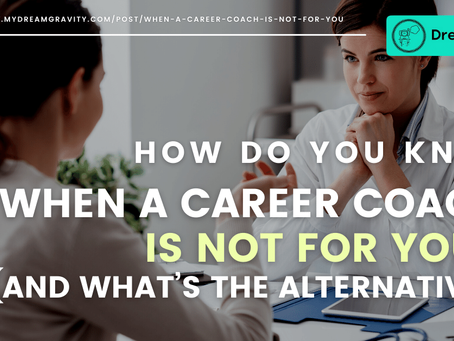 How Do You Know When A Career Coach Is Not For You? (And What's The Alternative?)