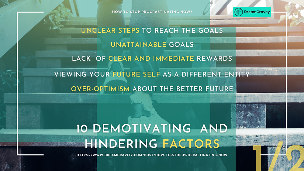 02 - Demotivating and Hindering Factors 1 of 2 DreamGravity - How to Stop Procrastinating Now