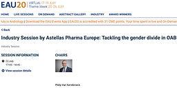 #EAU20 Theme Week - Industry Session by Astellas Pharma Europe: Tackling the gender divide in OAB