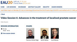 #EAU20 Theme Week - Video Session 6: Advances in the treatment of localised prostate cancer