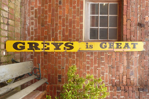 Old Grocer's Greys is Great enamel sign