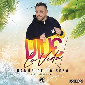 "Ramón de la rosa vuelve con ""vive la vida"""