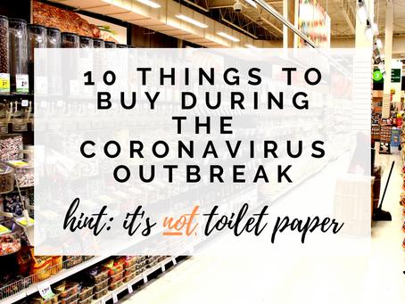 10 Things To Buy During the Coronavirus Outbreak