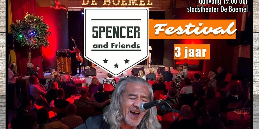 SPENCER & FRIENDS FESTIVAL 3 JAAR