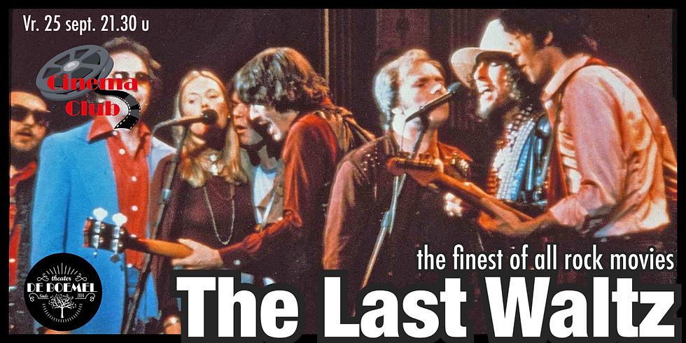 The Last Waltz @ CinemaCLUB