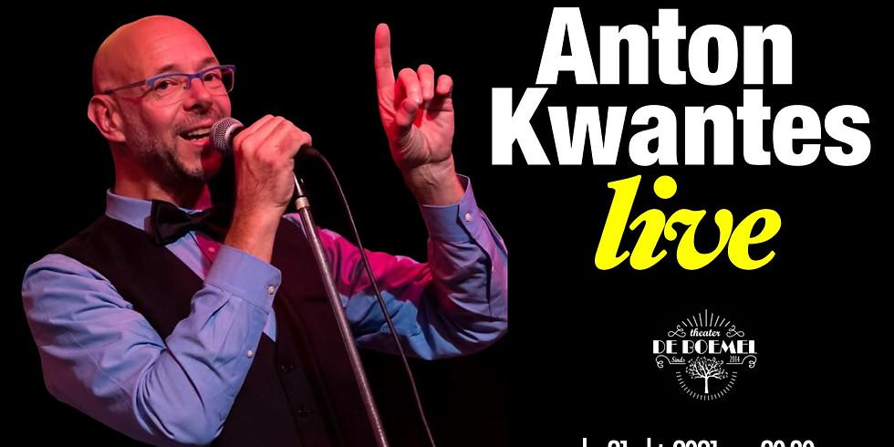 ANTON KWANTES LIVE