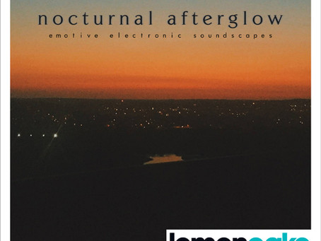 'Nocturnal Afterglow' out now on Lemoncake
