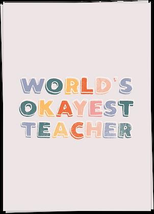 OKAYEST  TEACHER