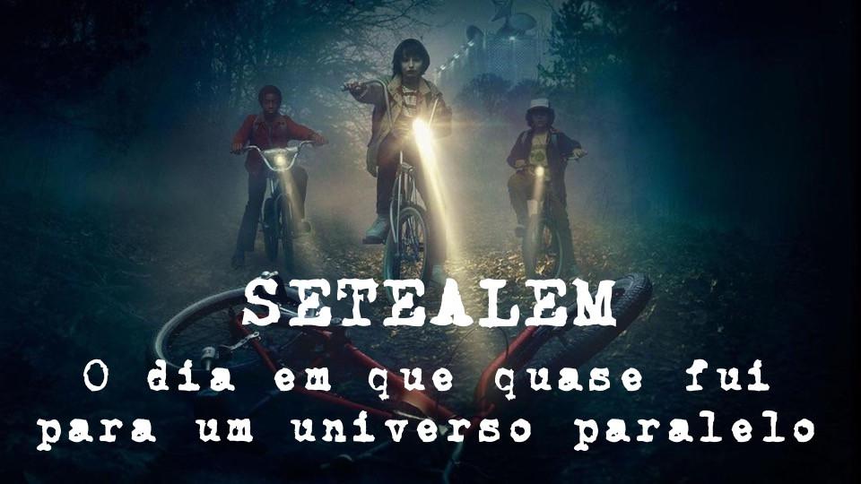 SETEALÉM - UNIVERSO PARALELO