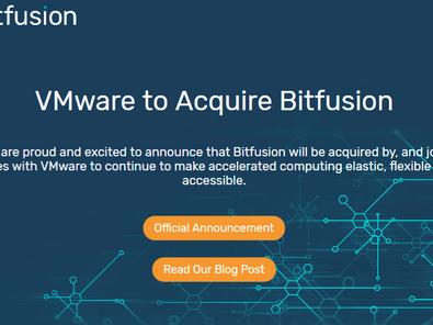 Portfolio Company News: Bitfusion Acquired by VMWARE, Plans to integrate into vSphere